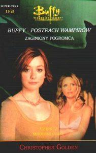 Buffy-postrach-wampirow-Zaginiony-zabojca-czesc-1-Przepowiednie_Christopher-Golden,images_big,12,83-7298-270-8